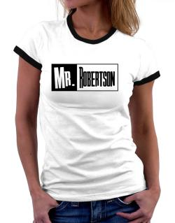 Mr. Robertson Women Ringer T-Shirt
