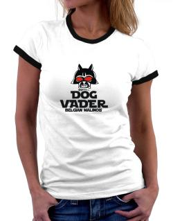 Dog Vader : Belgian Malinois Women Ringer T-Shirt