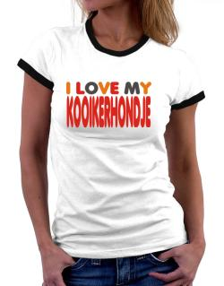 I Love My Kooikerhondje Women Ringer T-Shirt