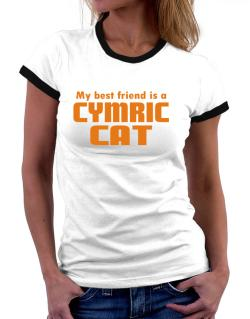 My Best Friend Is A Cymric Women Ringer T-Shirt