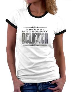 Abenaki Mythology Believer Women Ringer T-Shirt