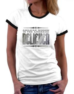 Anglican Mission In The Americas Believer Women Ringer T-Shirt