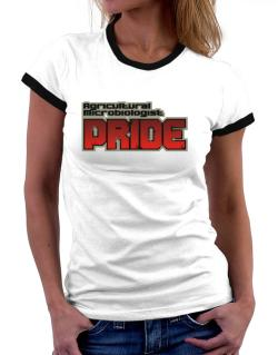 Agricultural Microbiologist Pride Women Ringer T-Shirt