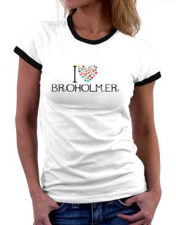 I love Broholmer colorful hearts Women Ringer T-Shirt