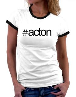 Hashtag Acton Women Ringer T-Shirt