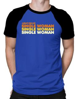 Jacqui Single Woman Raglan T-Shirt