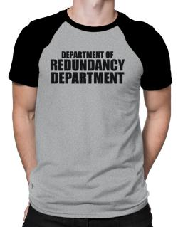 Department Of Redundancy Department Raglan T-Shirt