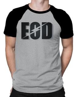 EOD explosive ordinance disposal Raglan T-Shirt