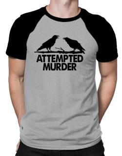 Crows Attempted Murder Raglan T-Shirt