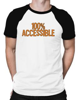 100% Accessible Raglan T-Shirt