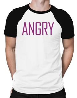 Angry - Simple Raglan T-Shirt