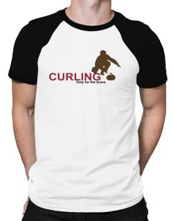 Curling - Only For The Brave Raglan T-Shirt