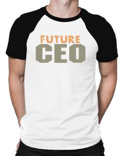 Future Ceo Raglan T-Shirt