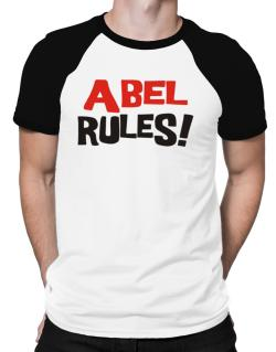 Abel Rules! Raglan T-Shirt