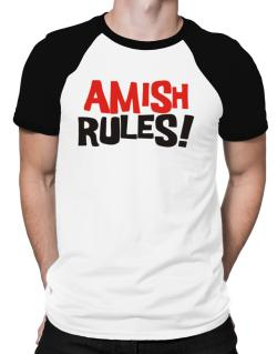 Amish Rules! Raglan T-Shirt