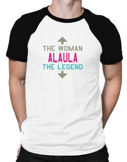 Alaula - The Woman, The Legend Raglan T-Shirt