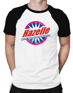Hazelle - With Improved Formula Raglan T-Shirt