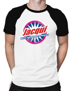 Jacqui - With Improved Formula Raglan T-Shirt
