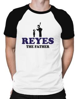 Reyes The Father Raglan T-Shirt