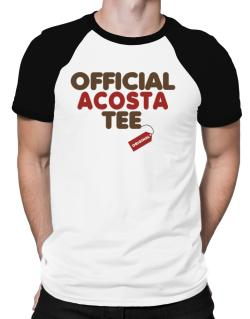 Official Acosta Tee - Original Raglan T-Shirt
