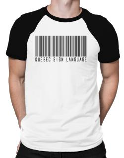 Quebec Sign Language Barcode Raglan T-Shirt