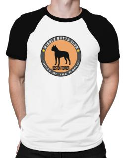 Boston Terrier - Wiggle Butts Club Raglan T-Shirt