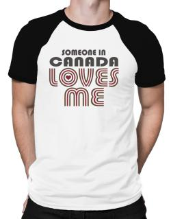 Polo Raglan de Someone In Canada Loves Me
