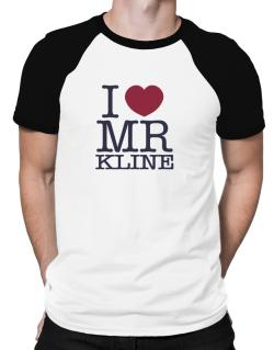 I Love Mr Kline Raglan T-Shirt
