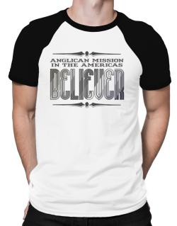 Anglican Mission In The Americas Believer Raglan T-Shirt