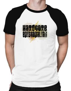 Hardcore Episcopalian Raglan T-Shirt