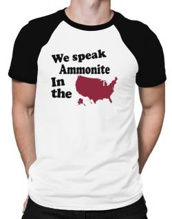 Ammonite Is Spoken In The Us - Map Raglan T-Shirt