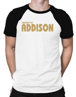 Property Of Addison Raglan T-Shirt