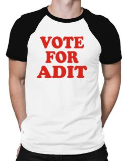 Vote For Adit Raglan T-Shirt
