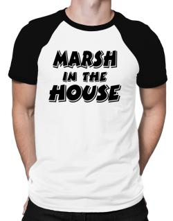 Marsh In The House Raglan T-Shirt