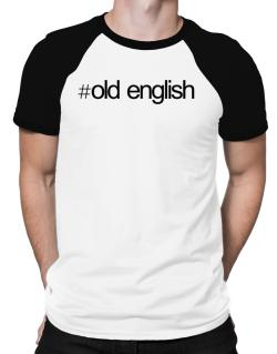 Hashtag Old English Raglan T-Shirt