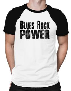 Blues Rock power Raglan T-Shirt