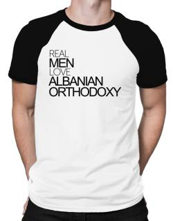 Real men love Albanian Orthodoxy Raglan T-Shirt