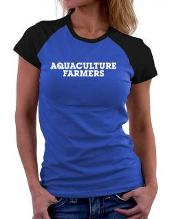 Aquaculture Farmers Simple Women Raglan T-Shirt
