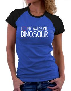 Polo Raglan de I love my awesome Dinosour