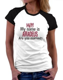 Hi My Name Is Amadeus Are You Married? Women Raglan T-Shirt