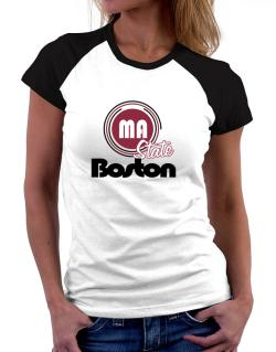 Boston - State Women Raglan T-Shirt