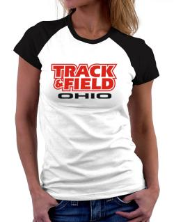 Track And Field - Ohio Women Raglan T-Shirt