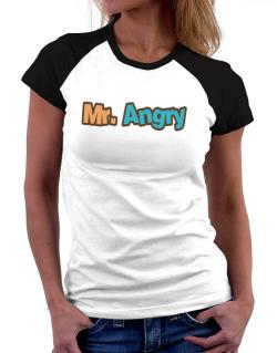 Mr. Angry Women Raglan T-Shirt