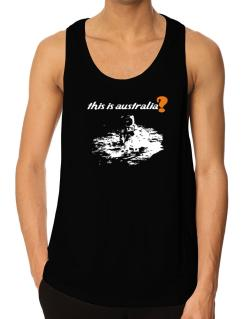 This Is Australia? - Astronaut Tank Top