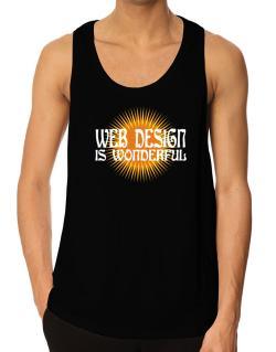 Web Design Is Wonderful Tank Top