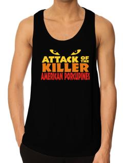 Attack Of The Killer American Porcupines Tank Top