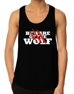 Beware Of The Wolf Tank Top