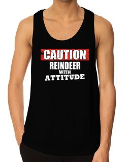 Caution - Reindeer With Attitude Tank Top