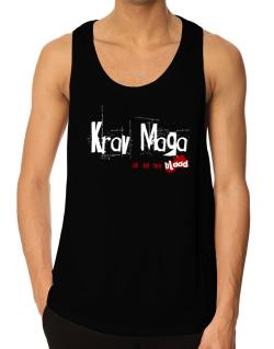 Krav Maga Is In My Blood Tank Top