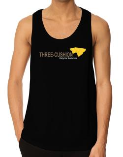""""""" Three-Cushion - Only for the brave """" Tank Top"""